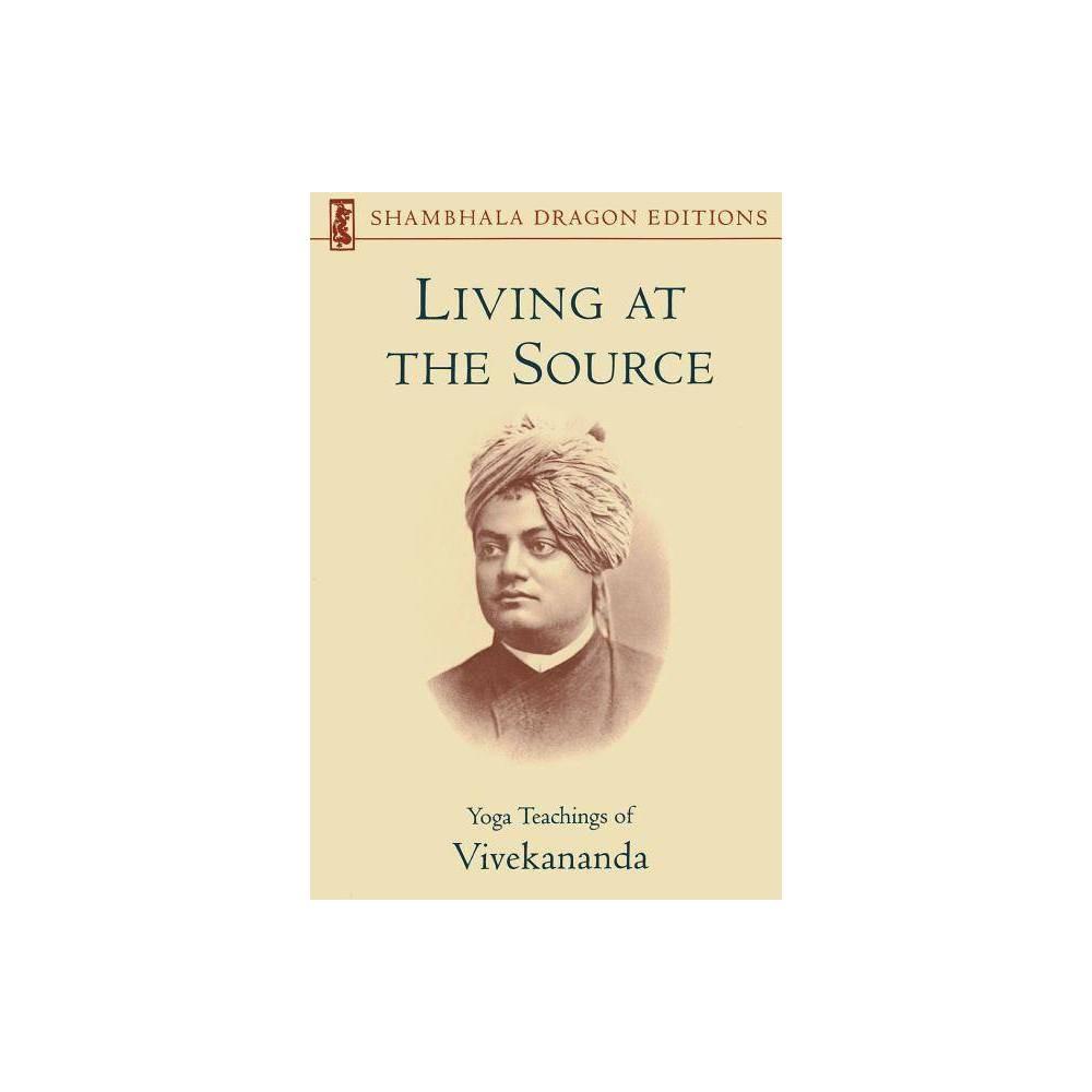 Living At The Source Shambhala Dragon Editions Paperback
