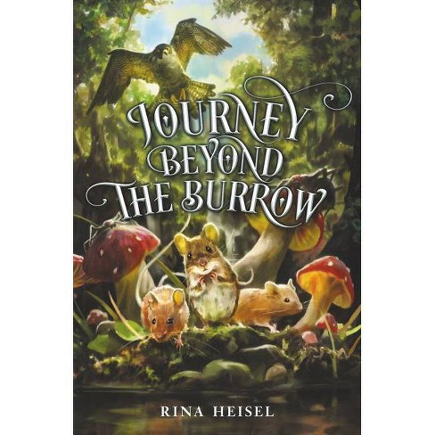 Journey Beyond the Burrow - by  Rina Heisel (Hardcover) - image 1 of 1