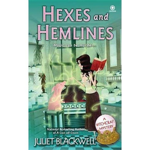 Hexes and Hemlines - (Witchcraft Mysteries) by  Juliet Blackwell (Paperback) - image 1 of 1