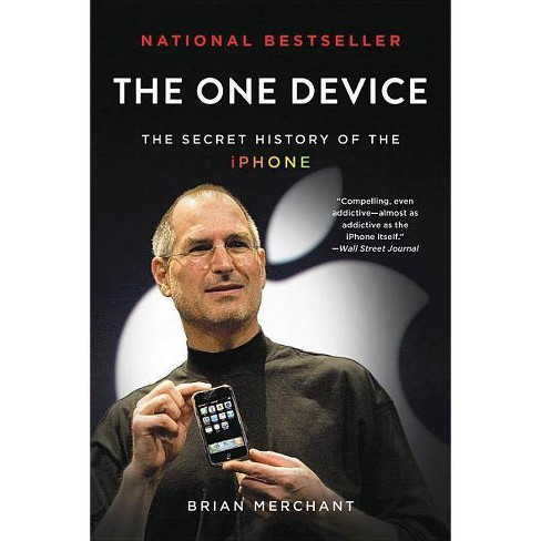 The One Device - by  Brian Merchant (Paperback) - image 1 of 1