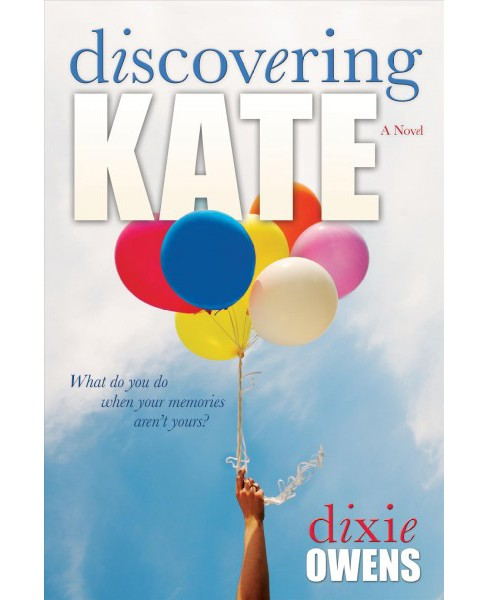 Discovering Kate (Paperback) (Dixie Owens) - image 1 of 1