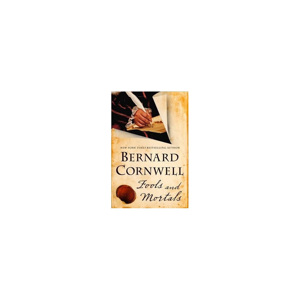 Fools and Mortals - Book 2 by Bernard Cornwell (Hardcover)