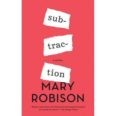 Subtraction - by  Mary Robison (Paperback) - image 1 of 1