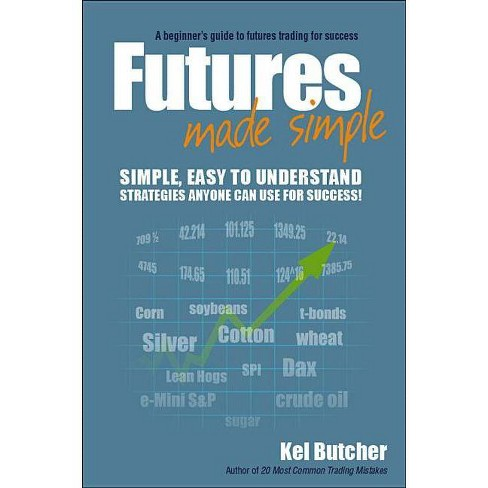 Futures Made Simple - by  Kel Butcher (Paperback) - image 1 of 1