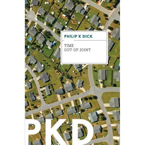 Time Out of Joint - by  Philip K Dick (Paperback) - image 1 of 1