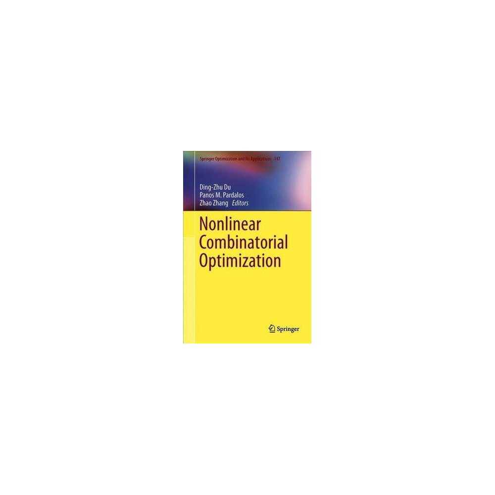 Nonlinear Combinatorial Optimization - by Ding-Zhu Du (Hardcover)
