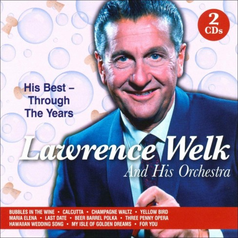 Lawrence welk - Lawrence welk & his orchestra:His bes (CD) - image 1 of 1