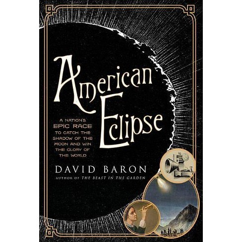 American Eclipse - by  David Baron (Hardcover) - image 1 of 1