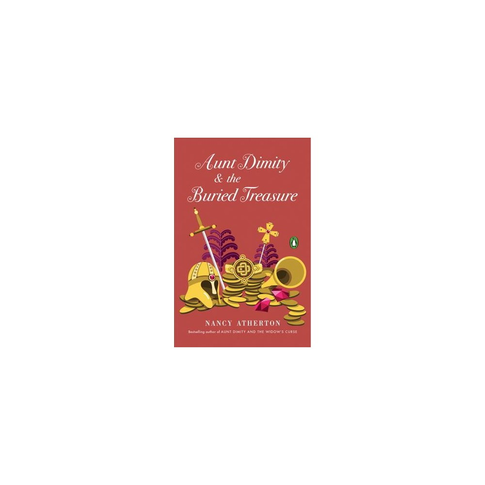 Aunt Dimity and the Buried Treasure (Reprint) (Paperback) (Nancy Atherton)