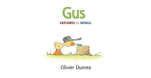 Gus : Explores His World (Reprint) (School And Library) (Olivier Dunrea) - image 1 of 1