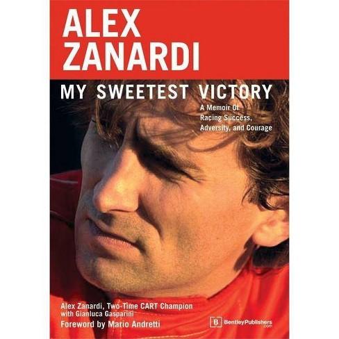 Alex Zanardi - (Paperback) - image 1 of 1