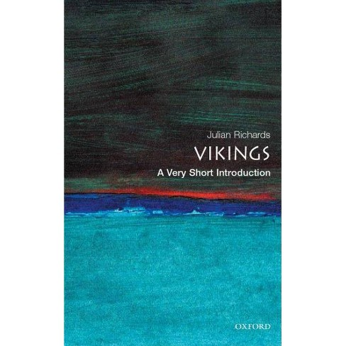 The Vikings: A Very Short Introduction - (Very Short Introductions) by  Julian D Richards (Paperback) - image 1 of 1