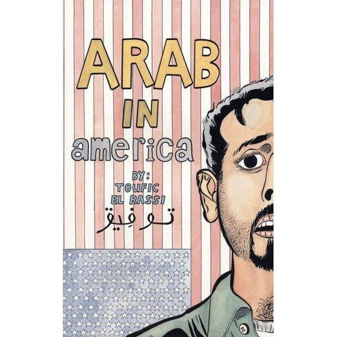 Arab in America - by  Toufic El Rassi (Paperback) - image 1 of 1