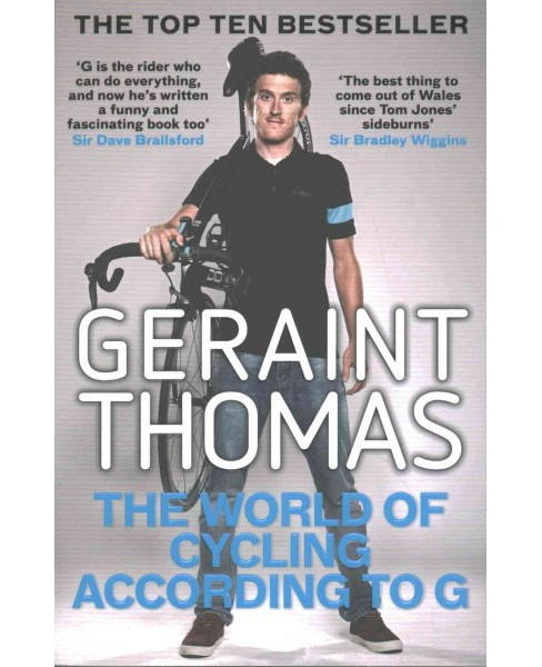 World of Cycling According to G (Reprint) (Paperback) (Geraint Thomas) - image 1 of 1