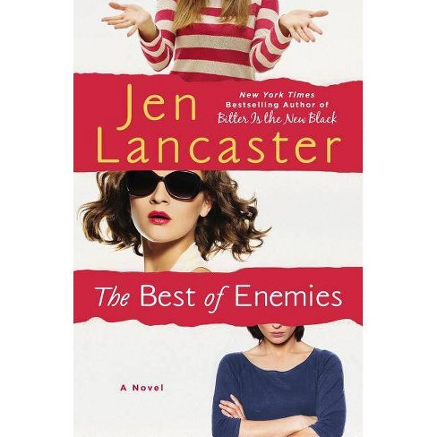 The Best of Enemies - by  Jen Lancaster (Hardcover) - image 1 of 1