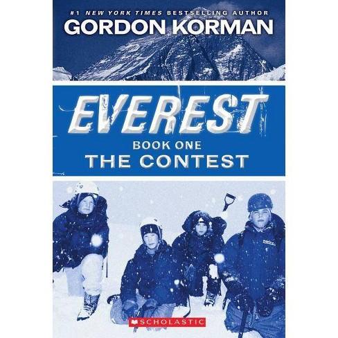 The Contest Everest 1 By Gordon Korman