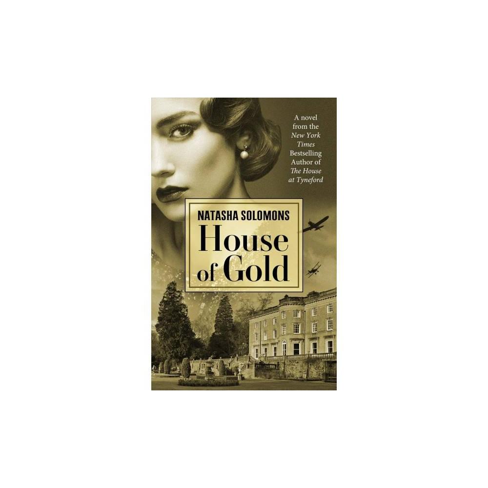 House of Gold - Lrg (Thorndike Press Large Print Basic Series) by Natasha Solomons (Hardcover)