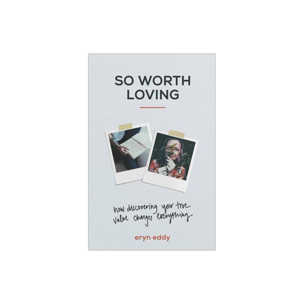 So Worth Loving Hardcover