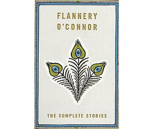 Complete Stories (Reissue) (Paperback) (Flannery O'Connor) - image 1 of 1