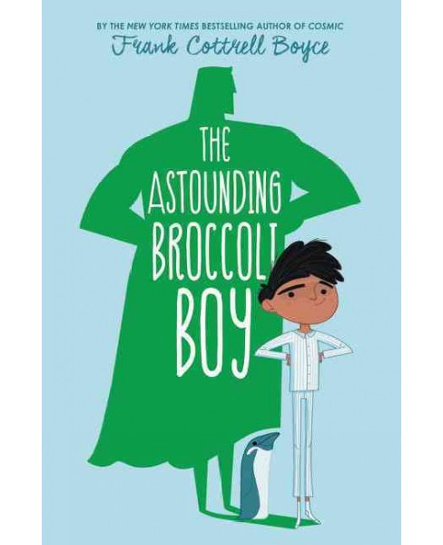 Astounding Broccoli Boy (Reprint) (Paperback) (Frank Cottrell Boyce) - image 1 of 1