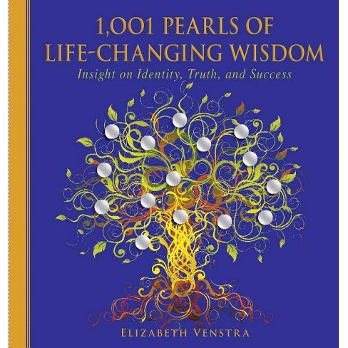 1,001 Pearls of Life-Changing Wisdom - (1001 Pearls) by  Elizabeth Venstra (Paperback) - image 1 of 1