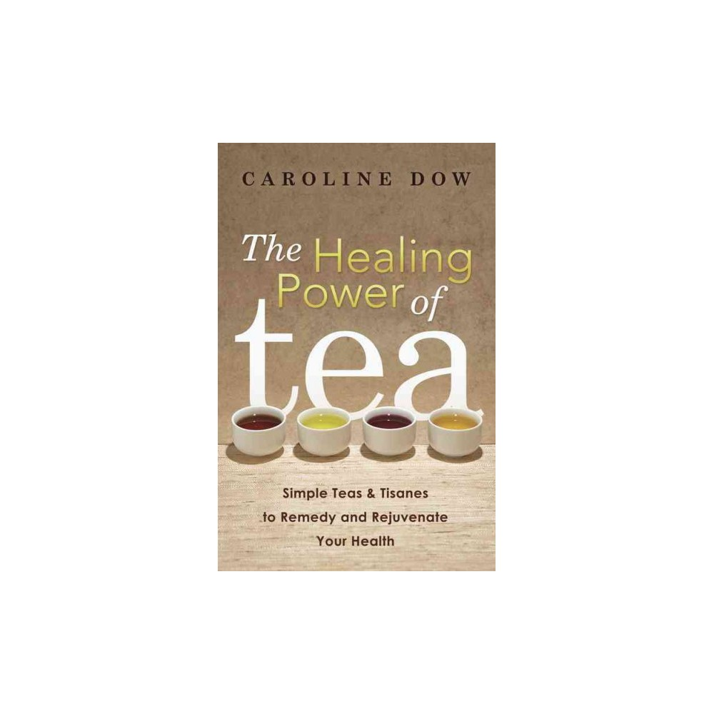 The Healing Power of Tea (Paperback)
