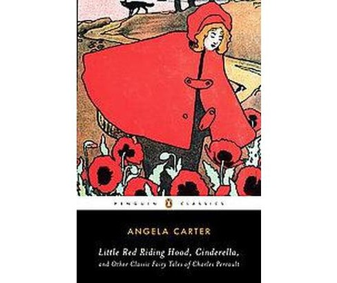 Little Red Riding Hood, Cinderella, and Other Classic Fairy Tales of Charles Perrault (Paperback) - image 1 of 1