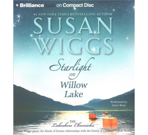 Starlight on Willow Lake (Abridged) (CD/Spoken Word) (Susan Wiggs) - image 1 of 1