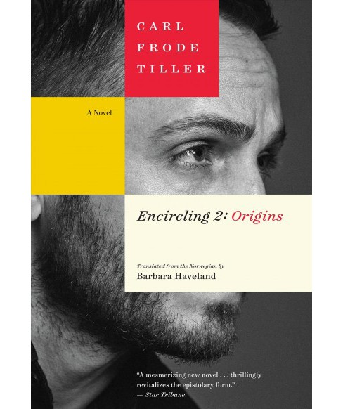 Origins -  (Encircling Trilogy) by Carl Frode Tiller (Paperback). - image 1 of 1