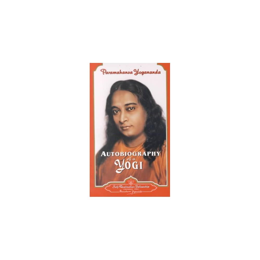 Autobiography of a Yogi (Reprint) (Paperback)