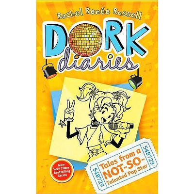 Tales from a Not-So-Talented Pop Star ( Dork Diaries) (Hardcover) by Rachel Renee Russell