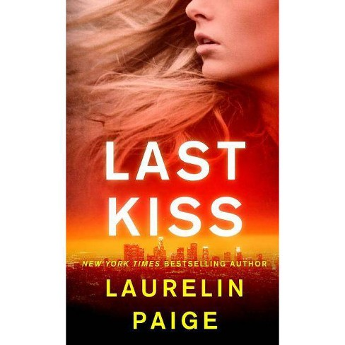Last Kiss - (First and Last Novel) by  Laurelin Paige (Paperback) - image 1 of 1