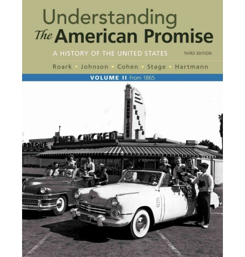 Understanding the American Promise : A History: From 1865 (Vol 2) (Paperback) (James L. Roark & Michael - image 1 of 1