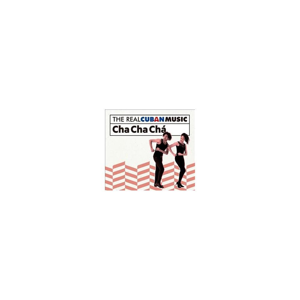 Various - Real Cuban Music:Cha Cha Cha (CD)