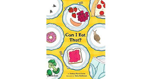 Can I Eat That? (Hardcover) (Joshua David Stein) - image 1 of 1