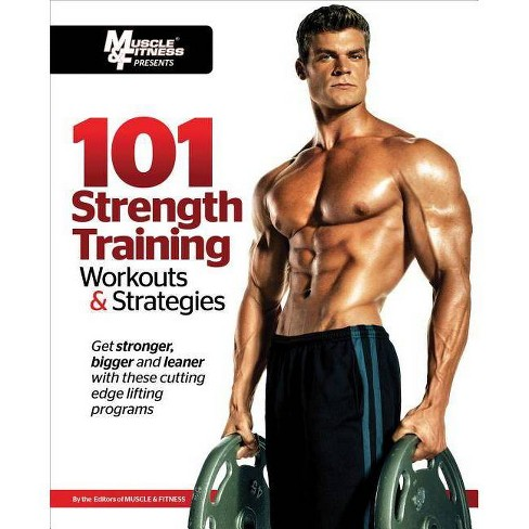 101 Strength Training Workouts & Strategies - (101 Workouts) (Paperback) - image 1 of 1