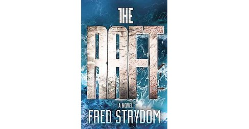 Raft (Hardcover) (Fred Strydom) - image 1 of 1