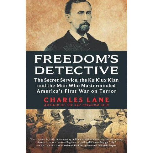 Freedom's Detective - by  Charles Lane (Hardcover) - image 1 of 1