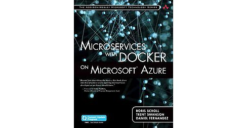 Microservices With Docker on Microsoft Azure (Paperback) (Boris Scholl) - image 1 of 1