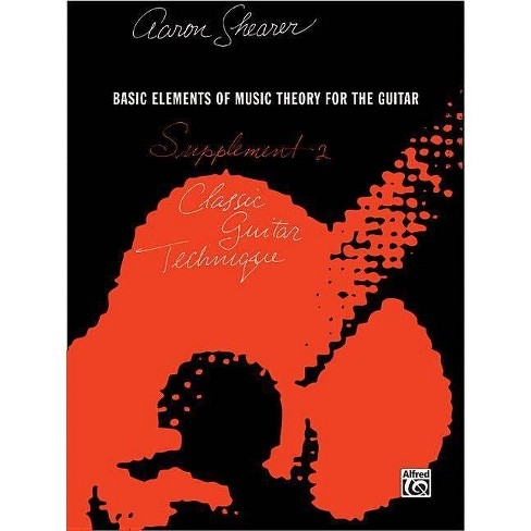 Classic Guitar Technique -- Supplement 2 - (Shearer) by  Aaron Shearer (Paperback) - image 1 of 1