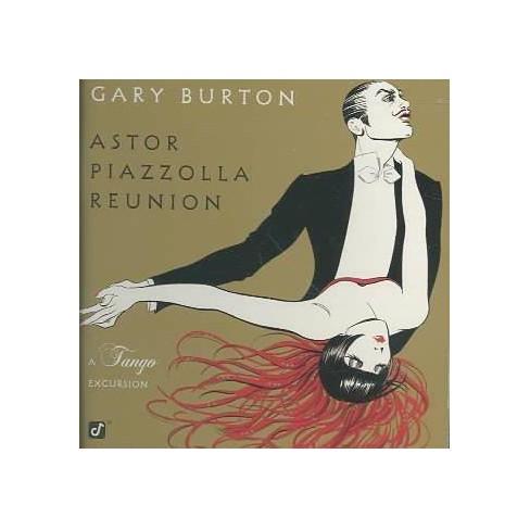 Gary (Vibes) Burton - Astor Piazzolla Reunion-Tango (CD) - image 1 of 1