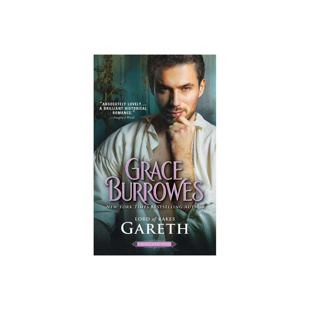 Gareth Lord Of Rakes Lonely Lords By Grace Burrowes Paperback
