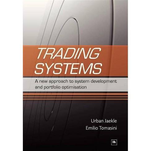 Trading Systems - by  Emilio Tomasini & Urban Jaekle (Paperback) - image 1 of 1