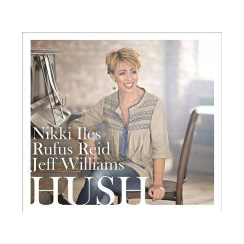 Nikki Iles - Hush (CD) - image 1 of 1