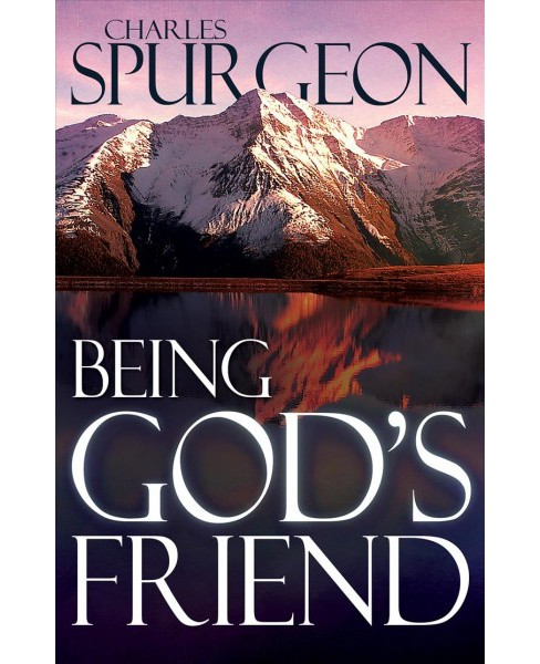 Being God's Friend (Paperback) (C. H. Spurgeon) - image 1 of 1