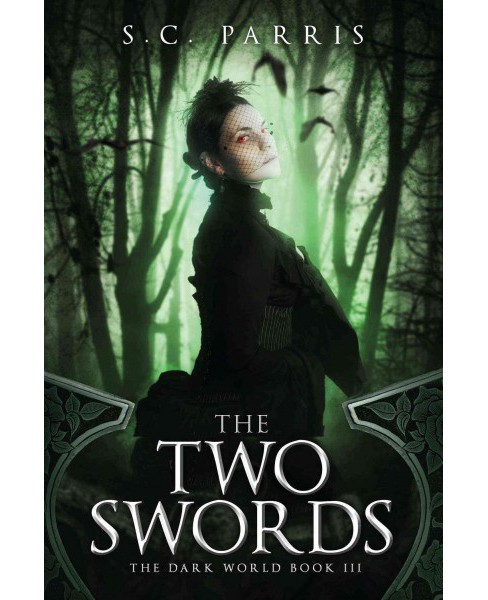 Two Swords (Paperback) (S. C. Parris) - image 1 of 1