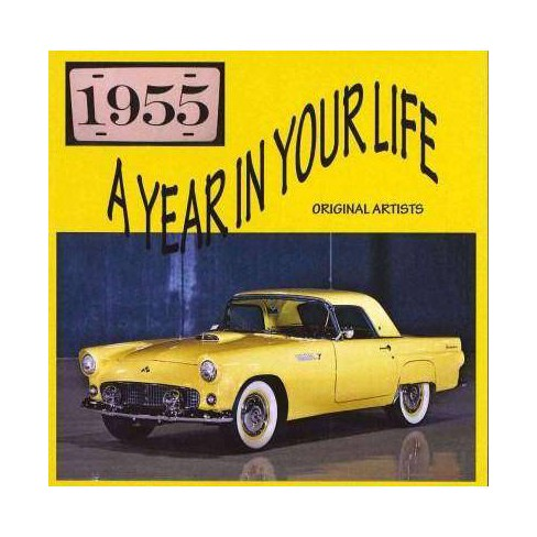 Various Artists - Year In Your Life 1955 (CD) - image 1 of 1