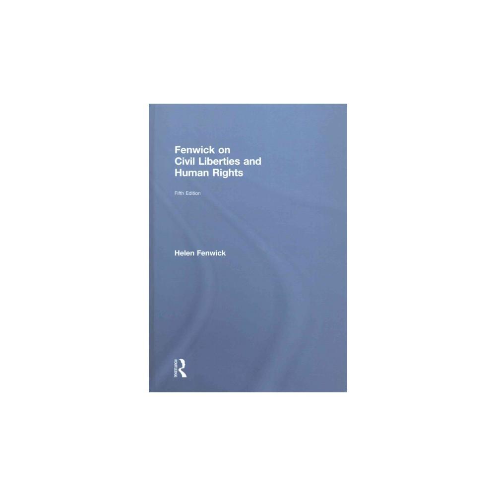 Fenwick on Civil Liberties & Human Rights (Hardcover) (Helen Fenwick & Richard Edwards)