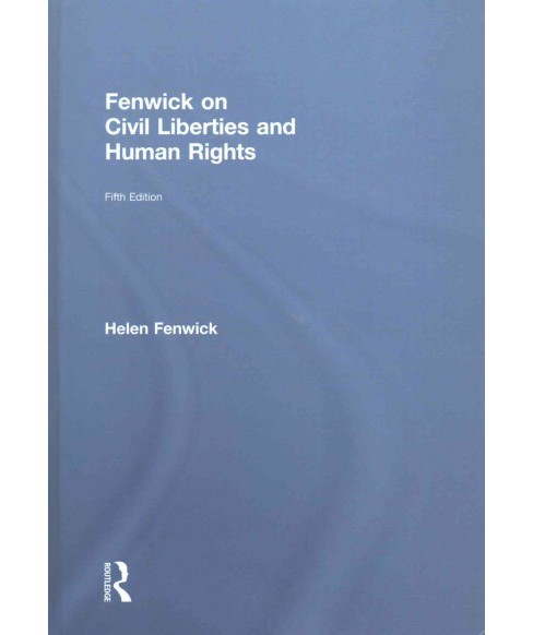 Fenwick on Civil Liberties & Human Rights (Hardcover) (Helen Fenwick & Richard Edwards) - image 1 of 1