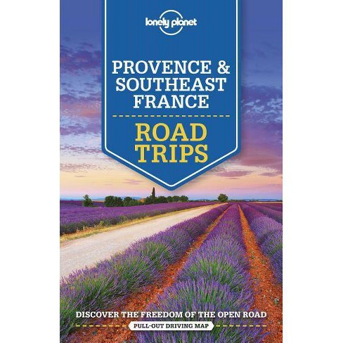 Lonely Planet Provence & Southeast France Road Trips - (Travel Guide) 2 Edition (Paperback) - image 1 of 1